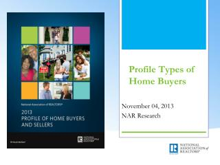 Profile Types of Home Buyers