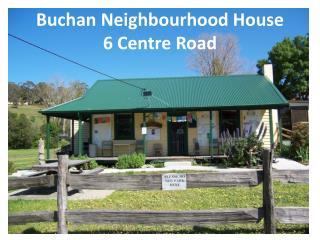 Buchan Neighbourhood House 6 Centre Road