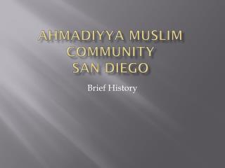 Ahmadiyya Muslim Community San Diego