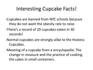 Interesting  C upcake  F acts!