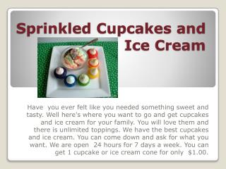 Sprinkled Cupcakes and Ice Cream
