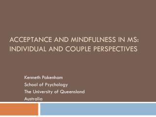 Acceptance and Mindfulness in MS: Individual and couple perspectives