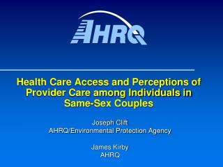 Health Care Access and Perceptions of Provider Care among Individuals in  Same-Sex Couples