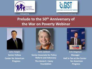 Prelude to the 50 th  Anniversary of the War on Poverty Webinar