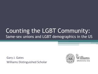 Counting the LGBT Community: Same-sex unions and LGBT demographics in the US
