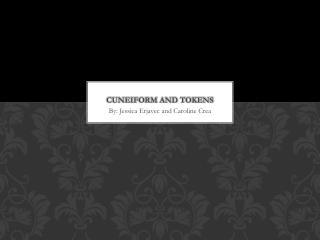 Cuneiform and Tokens
