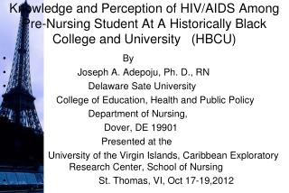 By                        Joseph A.  Adepoju , Ph. D., RN