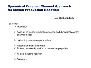Dynamical Coupled Channel Approach for Meson Production Reaction