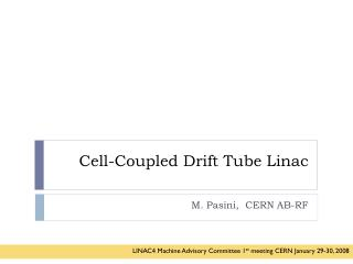 Cell-Coupled Drift Tube Linac