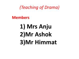 (Teaching of Drama)