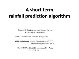 A short term  rainfall prediction algorithm