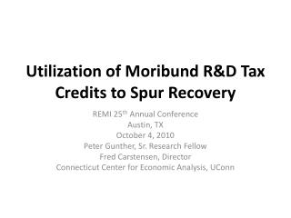 Utilization of Moribund R&D Tax Credits to Spur Recovery