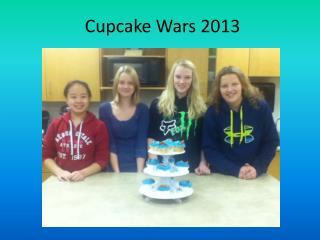 Cupcake Wars 2013