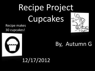 Recipe Project Cupcakes