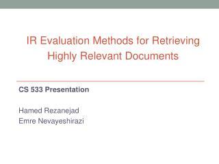 CS 533 Presentation Hamed  Rezanejad Emre Nevayeshirazi