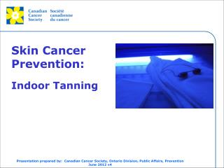 Skin Cancer  Prevention: Indoor Tanning