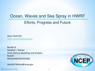 Ocean,  Waves and Sea Spray in HWRF