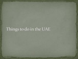 Things to do in the UAE