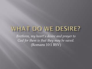 What Do We Desire?