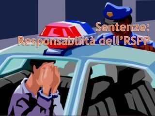 Sentenze:  Responsabilità dell'RSPP