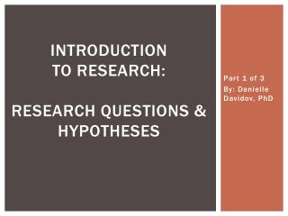 Introduction  to Research:  Research questions & Hypotheses