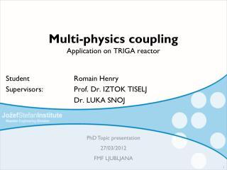 Multi-physics coupling Application on TRIGA reactor