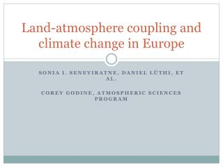 Land-atmosphere coupling and climate change in Europe