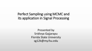 Perfect  Sampling using MCMC and its application in Signal  P rocessing