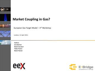 Market Coupling in Gas?