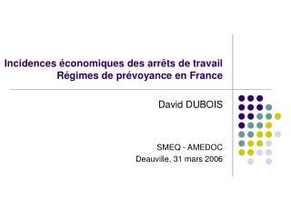 Incidences  conomiques des arr ts de travail R gimes de pr voyance en France