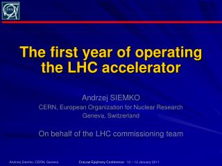The first year of operating the LHC accelerator