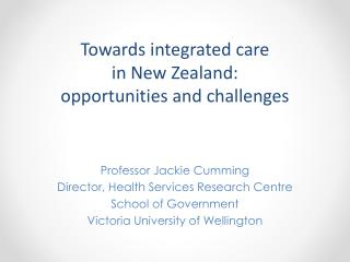 Towards  integrated care  in  New Zealand:  opportunities  and challenges