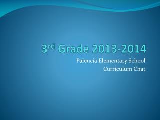 3 rd  Grade 2013-2014