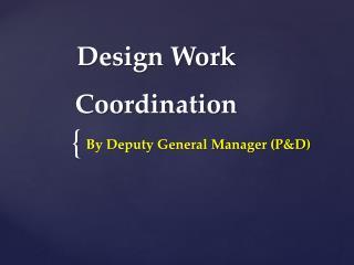 Design Work Coordination