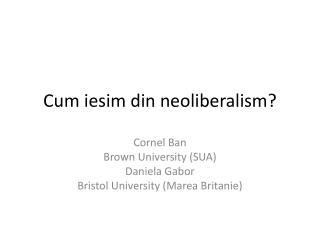 Cum iesim din neoliberalism?