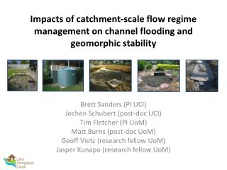 Impacts of catchment-scale flow regime management on channel flooding and geomorphic stability