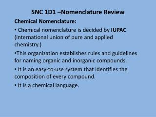 SNC 1D1 –Nomenclature Review Chemical Nomenclature: