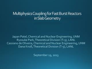 Multiphysics Coupling for Fast Burst  Reactors in Slab Geometry
