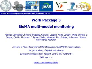 Work Package 3 BioMA  multi-model monitoring