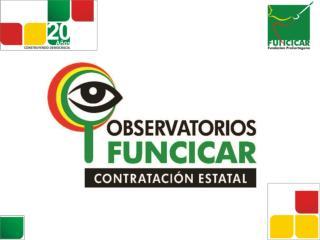 INFORMACIÓN GENERAL DEL OBSERVATORIO