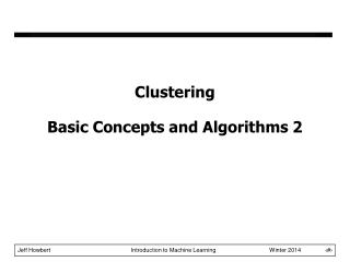 Clustering Basic Concepts and Algorithms 2
