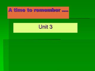A time to remember ....