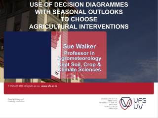 Use of Decision  DiagramMes with Seasonal Outlooks  to choose Agricultural Interventions