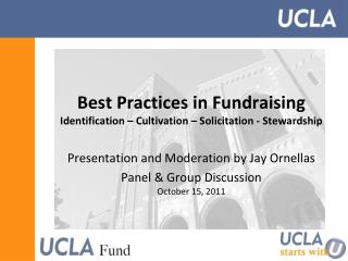 Best Practices in Fundraising Identification – Cultivation – Solicitation - Stewardship