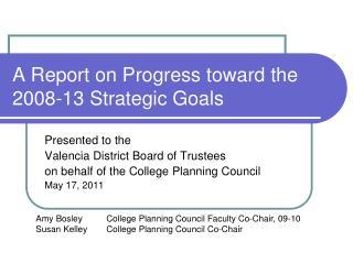 A Report on Progress toward the 2008-13 Strategic Goals