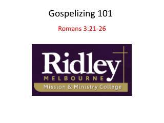Gospelizing  101