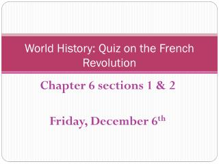 World History: Quiz on the French Revolution