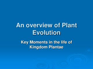 Ancestors of the Plantae