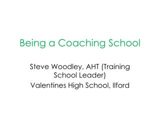 Being a Coaching School
