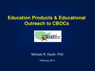Education Products & Educational Outreach to CBOCs